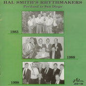 Hal Smith's Rhythmakers - Portland To San Diego