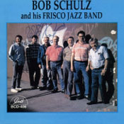 blue label - Bob Schultz and his Frisco Jazz Band